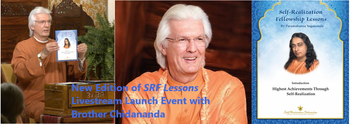 New Edition of <em>SRF Lessons</em> Livestream Launch Event with Brother Chidananda